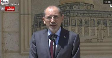 وزير خارجية الأردن: تنسيق مع مصر بشأن تثبيت وقف إطلاق النار فى غزة